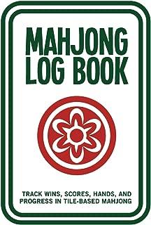 Mahjong Log Book: Track Wins, Scores, Hands, and Progress in Tile-Based Mahjong