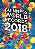 Guinness World Records 2018 - Hachette Pratique - 06/09/2017