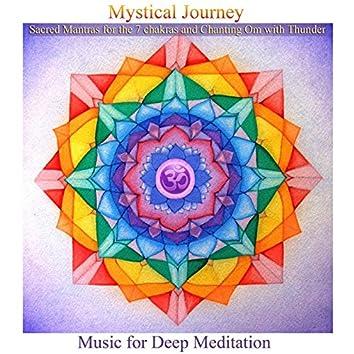 Mystical Journey: Sacred Mantras for the 7 Chakras & Chanting Om with Thunder (Bonus Track Version)