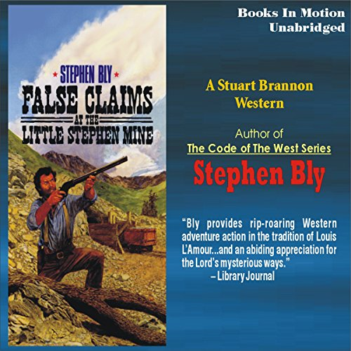 False Claims at the Little Stephen Mine audiobook cover art