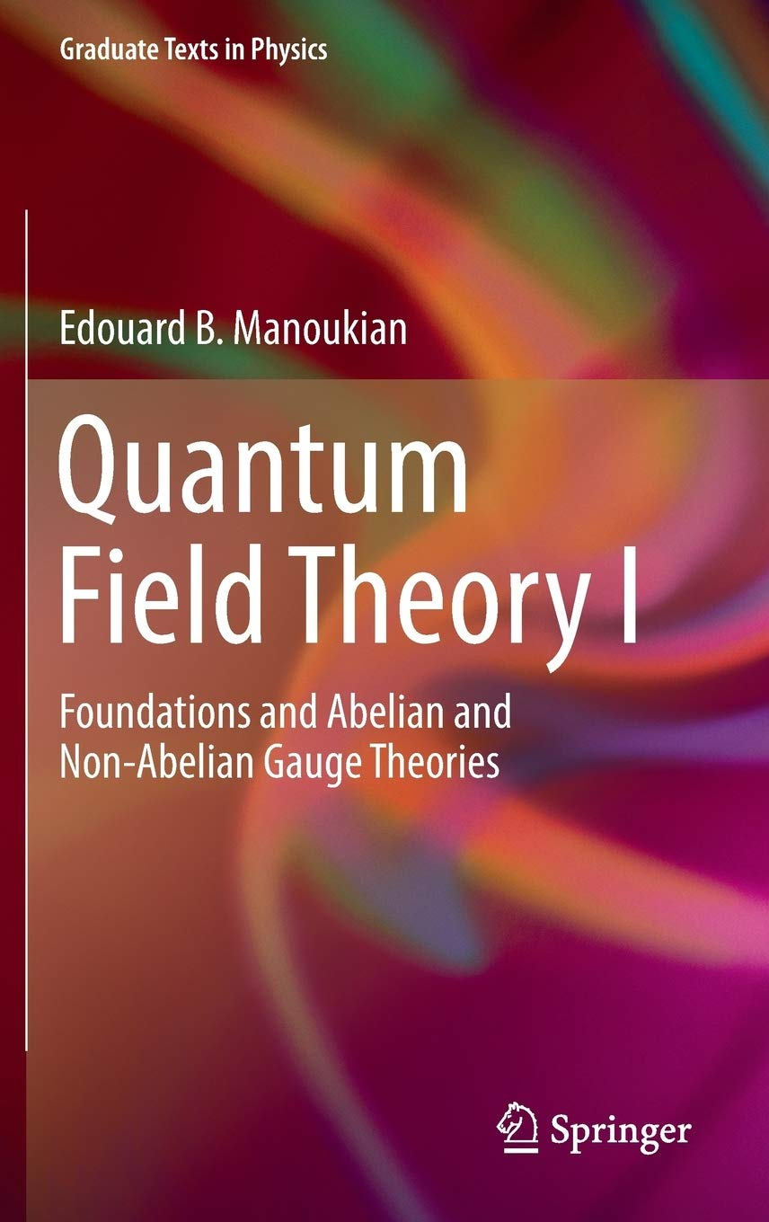 Image OfQuantum Field Theory: Foundations And Abelian And Non-abelian Gauge Theories: 1