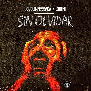 Sin olvidar (feat. Judini)