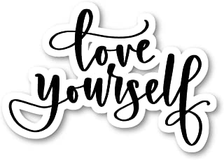 Love Yourself Sticker Inspirational Quotes Stickers - Laptop Stickers - 2.5