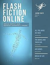 Flash Fiction Online June 2021 (Flash Fiction Online 2021 Issues)