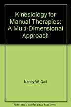 Kinesiology for Manual Therapies: A Multi-Dimensional Approach