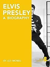 Elvis Presley: A Biography (English Edition)
