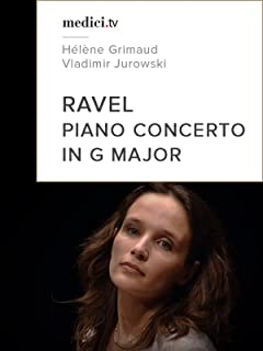 Ravel, Piano concerto in G major - Hélène Grimaud, Vladimir Jurowski