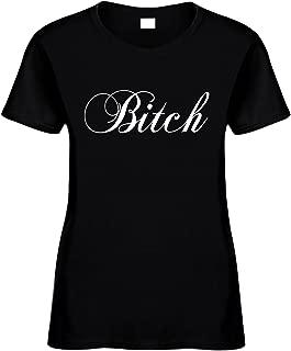 Signature Depot Women's Funny T-Shirt (Bitch) Ladies Shirt