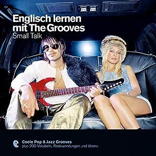 Englisch lernen mit The Grooves - Small Talk (Premium Edutainment) Titelbild