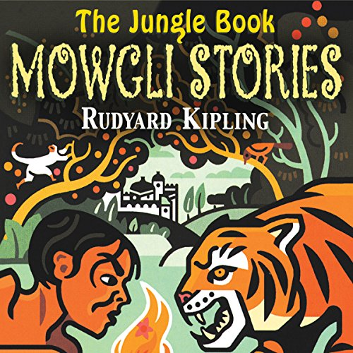 The Jungle Book: The Mowgli Stories  Audiolibri