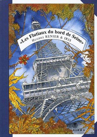 Les courants silencieux du rêve, Tome 2 : Les Flutiaux du bord de Seine