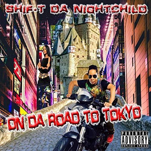 Shif-T da Nightchild