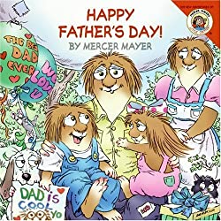 Image: Little Critter: Happy Father's Day! | Paperback: 20 pages | by Mercer Mayer (Author, Illustrator). Publisher: HarperFestival (April 24, 2007)