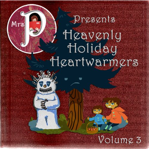 Heavenly Holiday Heartwarmers, Volume 3 audiobook cover art