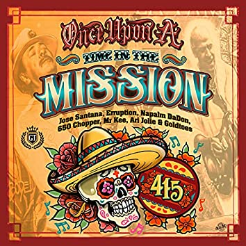 Once Upon Time In The Mission (feat. 650 Choppa, Mr Kee, Ari Jolie & Goldtoes)