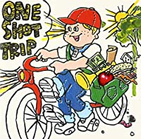 ONE SHOT TRIP(初回限定盤)