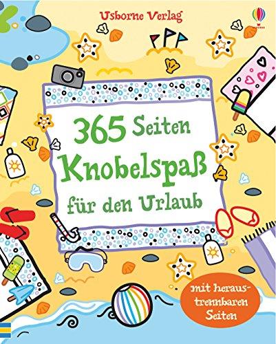 365 Seiten Knobelspaß für den Urlaub: mit heraustrennbaren Seiten