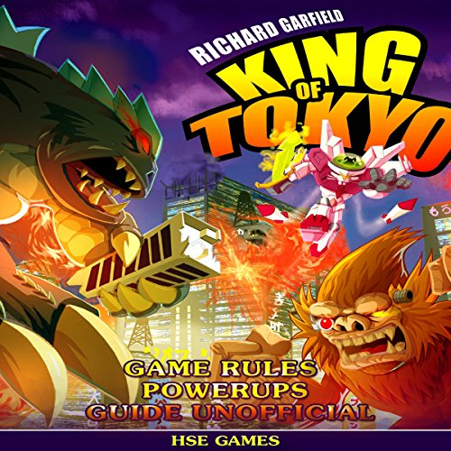 Richard Garfield's King of Tokyo Game Rules Powerups Guide Unofficial cover art