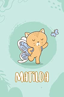 Matilda : Cute Cat Journal Notebook With Name On Front Cover, 120 pages College Ruled Notebook Journal & Diary for Writing...