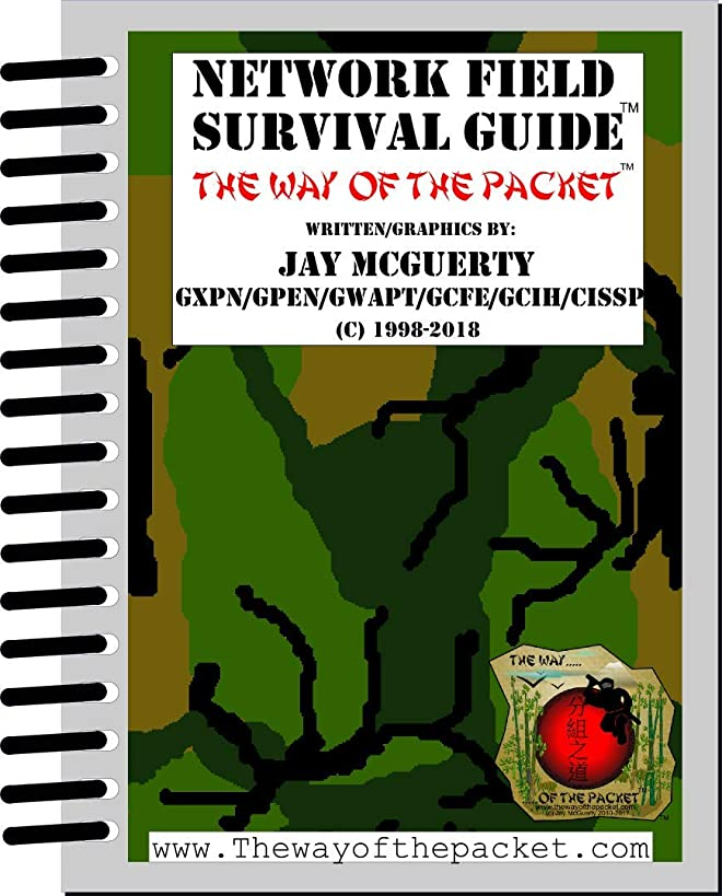 Network Field Survival Guide: The Way Of The Packet (Large Print Edition)