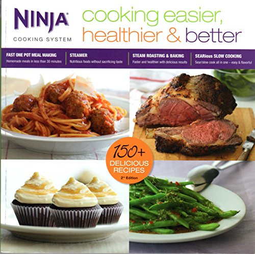 Ninja Cooking System: Cooking Easier, Healthier and Better