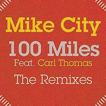 100 Miles (The Remixes)