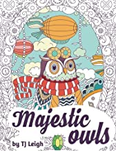 Majestic Owls - A Stress Relief Adult Coloring Book (Adult Coloring Book Academy Stress Relief Series) (Volume 1)