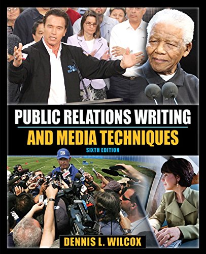 Public Relations Writing and Media Techniques (6th Edition)