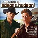 O Melhor De... by Edson & Hudson (2005-01-06)