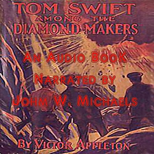 Tom Swift Among the Diamond Makers audiobook cover art