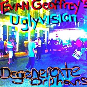 Degenerate Orphans
