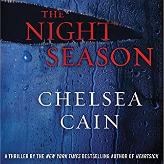 The Night Season                   By:                                                                                                                                 Chelsea Cain                               Narrated by:                                                                                                                                 Christina Delaine                      Length: 8 hrs and 45 mins     274 ratings     Overall 4.1