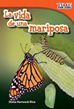Teacher Created Materials - TIME For Kids Informational Text: La vida de una mariposa (A Butterfly's Life) - Grade 1 - Guided Reading Level E