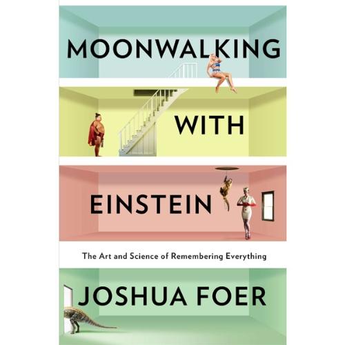 Moonwalking with Einstein Audiobook By Joshua Foer cover art