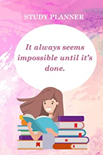 Study Planner: It Always Seems Impossible Until It's Done