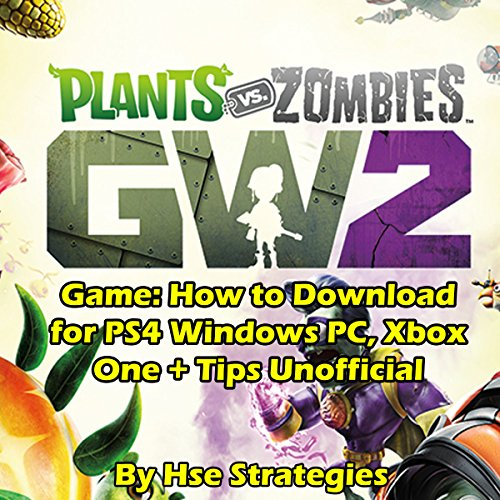 Plants Vs Zombies Garden Warfare 2 Game audiobook cover art