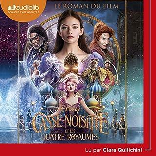 Couverture de Casse-Noisette et les Quatre Royaumes. Le roman du film