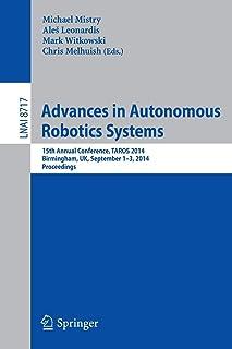 Advances in Autonomous Robotics Systems: 15th Annual Conference, TAROS 2014, Birmingham, UK, September 1-3, 2014. Proceedings