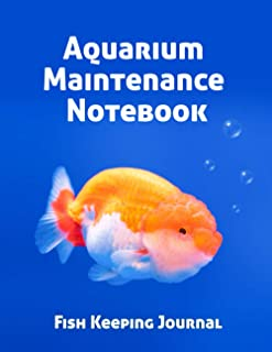 Aquarium Maintenance Notebook Fish Keeping Journal: Tank Aquarium Log Book | Goldfish and Bubbles in Blue Water (Aquarium ...