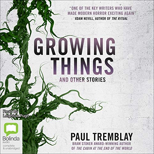 Growing Things and Other Stories cover art