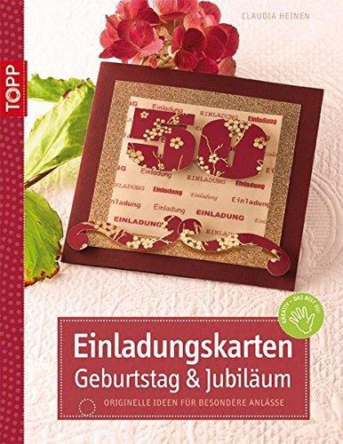 Einladungskarten Geburtstag & Jubiläum: Originelle Ideen für besondere Anlässe (kreativ.kompakt.)