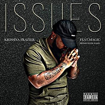 Issues (feat. Magic)
