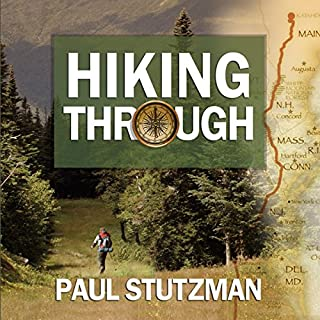 Hiking Through     One Man's Journey to Peace and Freedom on the Appalachian Trail              By:                                                                                                                                 Paul Stutzman                               Narrated by:                                                                                                                                 Mike Chamberlain                      Length: 9 hrs and 32 mins     565 ratings     Overall 4.3