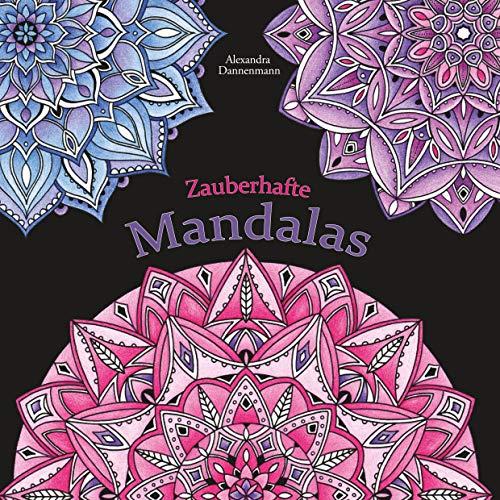 Zauberhafte Mandalas: Ausmalen und Entspannen, ein Malbuch für Erwachsene mit schwarzem Hintergrund auf 120g-Fotomatt-Papier.