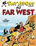 Pat'apouf détective, Tome 11 - Pat'apouf au far west