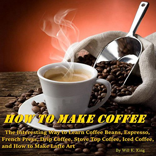 How to Make Coffee audiobook cover art