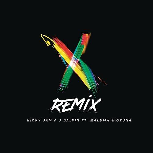 X (Remix) de Nicky Jam & J Balvin feat. Maluma & Ozuna en ...