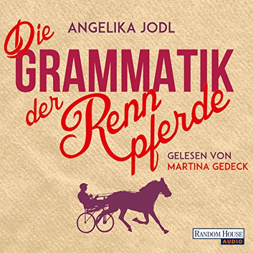 Die Grammatik der Rennpferde Titelbild