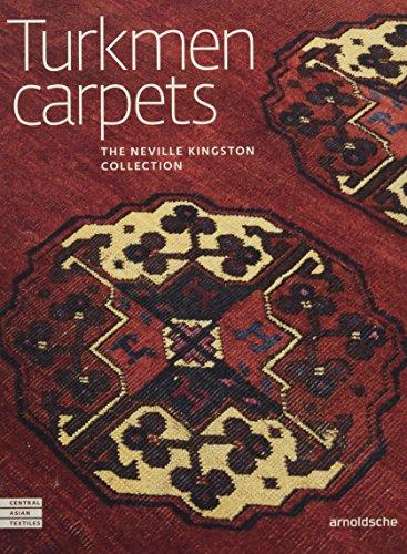 Turkmen Carpets: The Neville Kingston Collection (Central Asian Textiles)