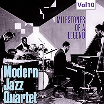 Modern Jazz Quartet - Milestones of a Legend, Vol. 10